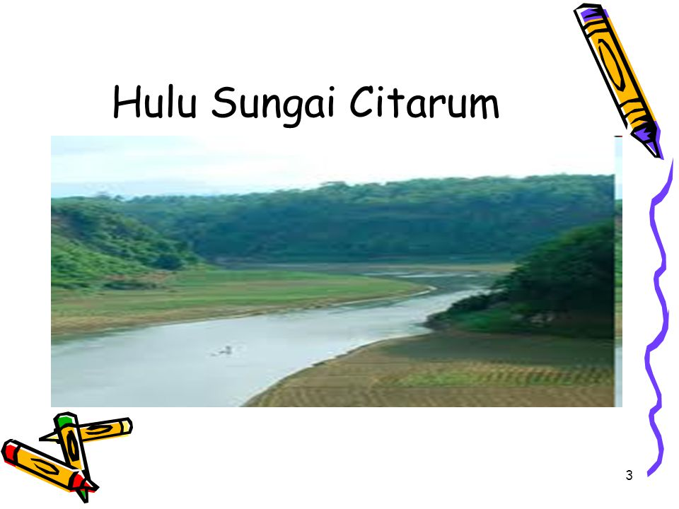 3 Hulu Sungai Citarum