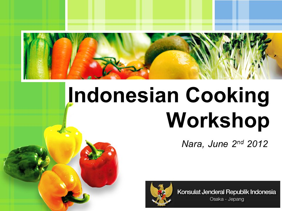L/O/G/O Indonesian Cooking Workshop Nara, June 2 nd 2012