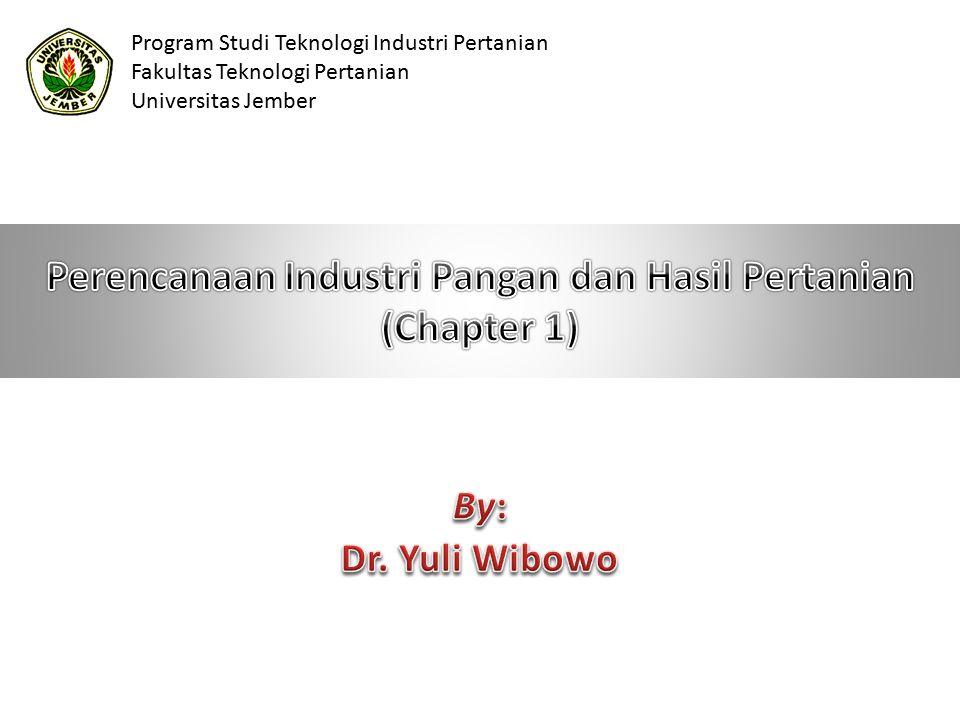 Program Studi Teknologi Industri Pertanian Fakultas Teknologi Pertanian Universitas Jember