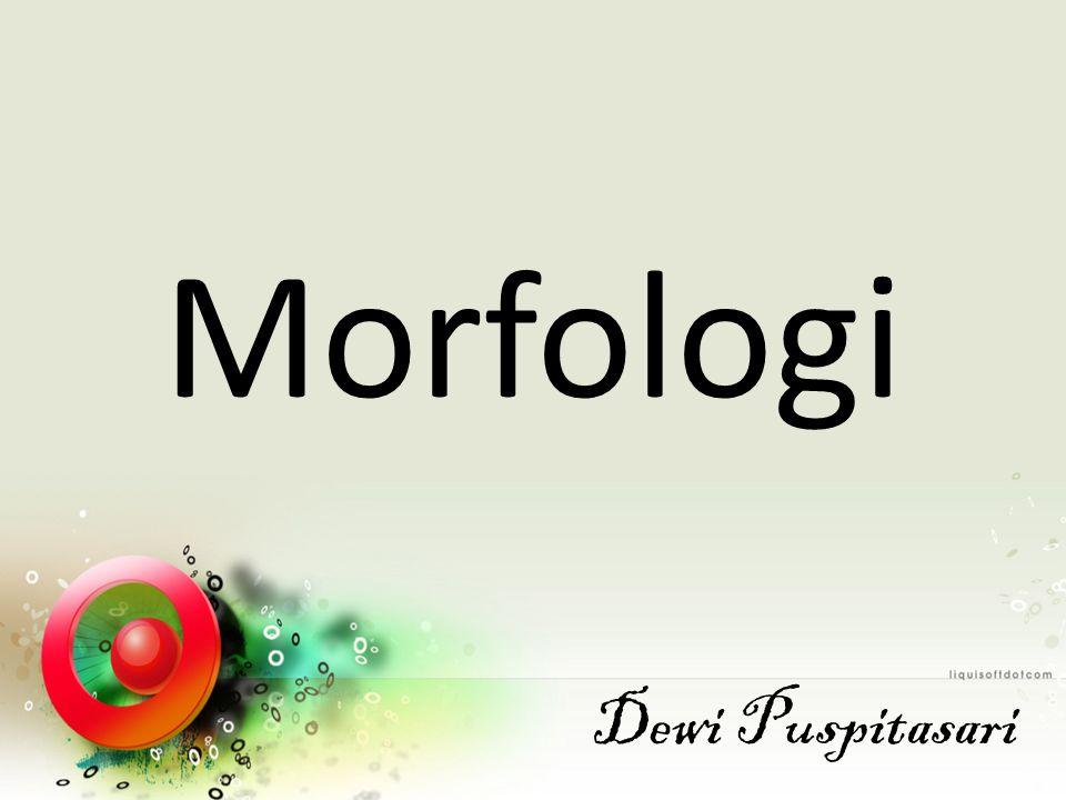 Arti KomposisiPemajemukan Satu kata yang terbentuk dari dua atau lebih morfem