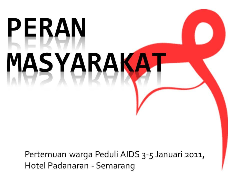 Pertemuan warga Peduli AIDS 3-5 Januari 2011, Hotel Padanaran - Semarang