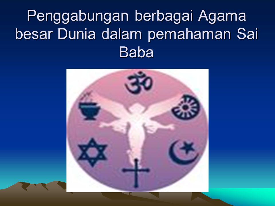 Lima dasar ajaran Sai Baba Truth = Kebenaran RC = Petunjuk Benar Peace = Damai Love = Cinta NV = Bahagia