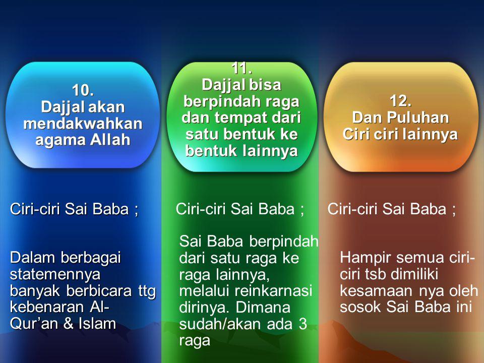 7.Dajjal mengklaim Sebagai Tuhan alam semesta 7.
