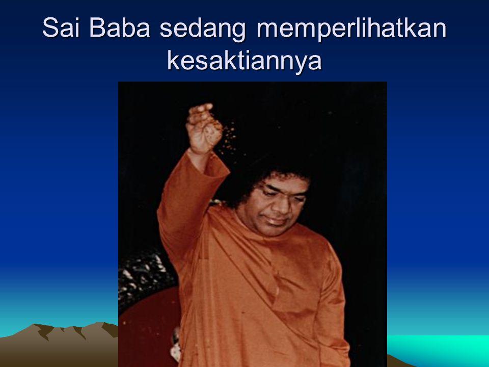 RITUAL AJARAN SAI BABA 1.Membaca lafaz seperti dzikir: Om Sai Ram , Om Nama Syiwa Ya .