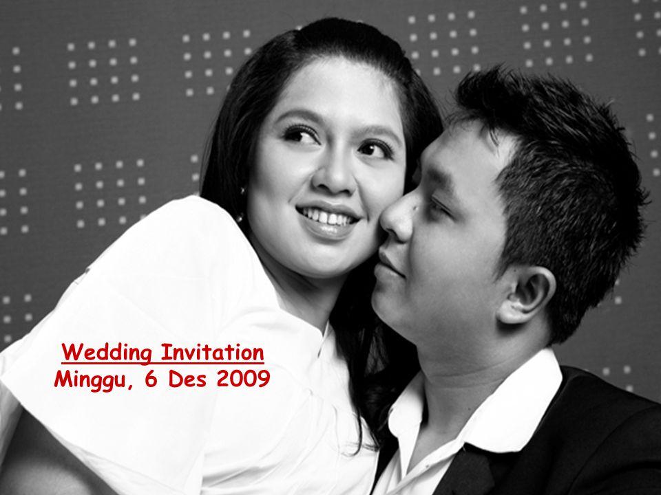 Wedding Invitation Minggu, 6 Des 2009