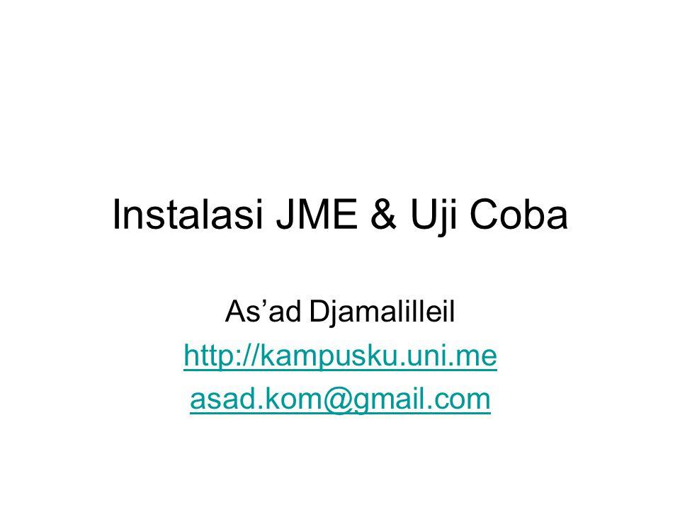 Alat yang dibutuhkan JSE (Java Standard Edition) –www.oracle.com JME (Java Micro Edition) –www.oracle.com WTK (Wireless Toolkit) –www.oracle.com Editor Teks (notepad, wordpad, editplus, notepad++, dll)