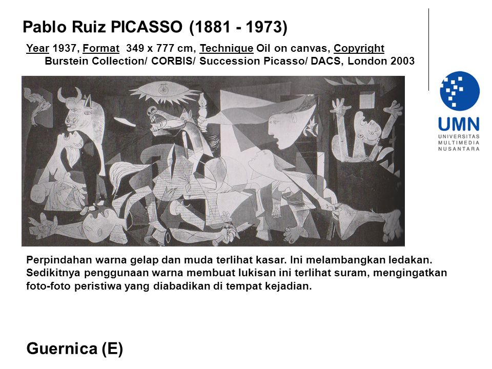 Year 1937, Format 349 x 777 cm, Technique Oil on canvas, Copyright Burstein Collection/ CORBIS/ Succession Picasso/ DACS, London 2003 Guernica (E) Pab