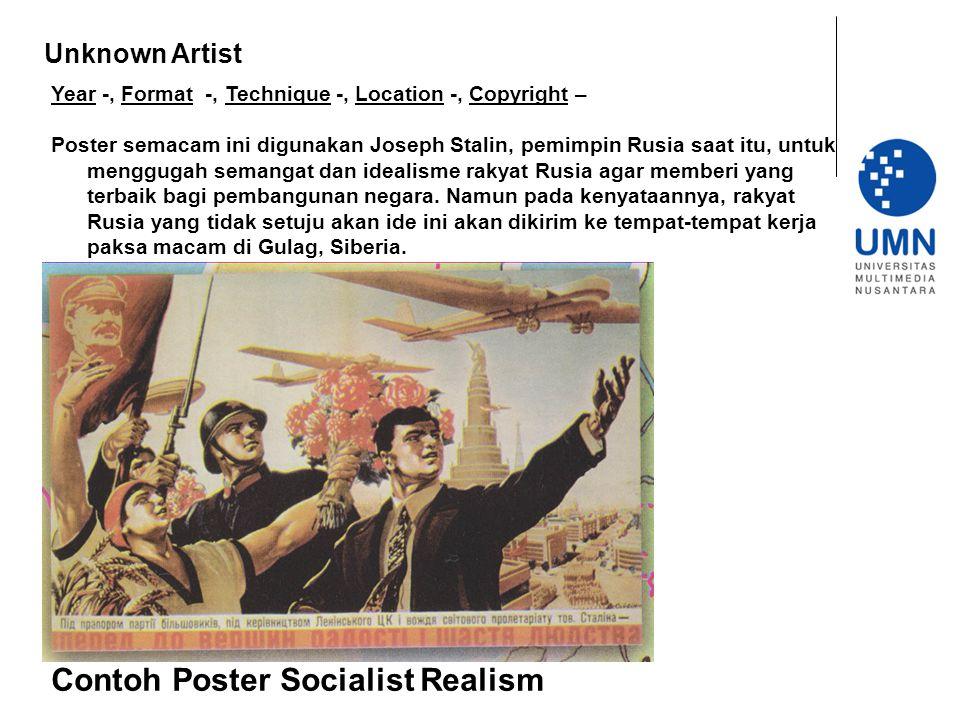 Year -, Format -, Technique -, Location -, Copyright – Poster semacam ini digunakan Joseph Stalin, pemimpin Rusia saat itu, untuk menggugah semangat d