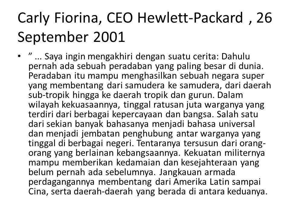 Carly Fiorina, CEO Hewlett-Packard, 26 September 2001 ...