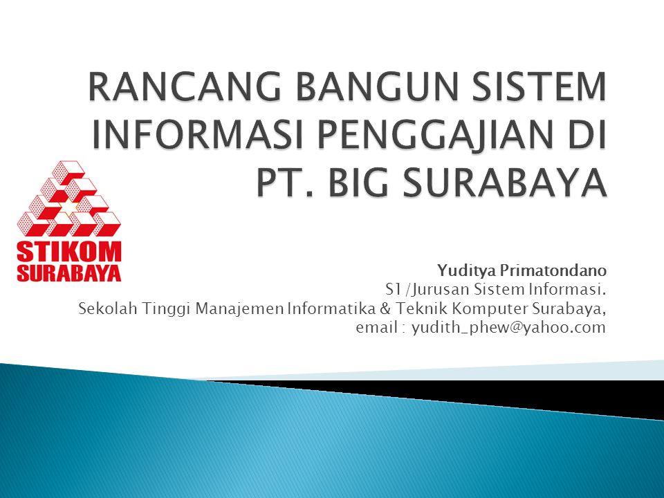 Yuditya Primatondano S1/Jurusan Sistem Informasi.