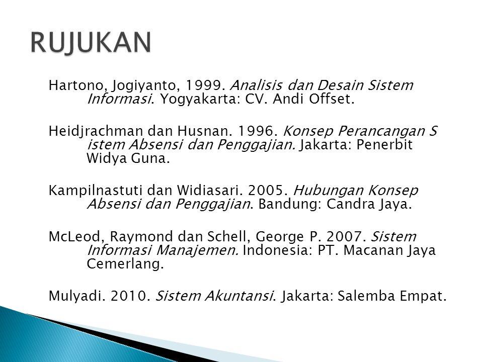 Hartono, Jogiyanto, 1999.Analisis dan Desain Sistem Informasi.