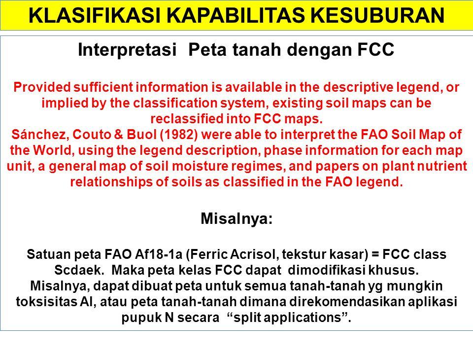 Interpretasi Nomenklatur FCC Idea FCC secara keseluruhan adalah bahwa 'nama' tanah bermakna untuk pengelolaan kesuburan tanah. Misalnya: 'LCg' Erosi a