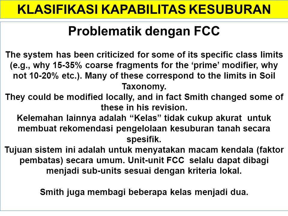 Interpretasi Peta tanah dengan FCC Provided sufficient information is available in the descriptive legend, or implied by the classification system, ex