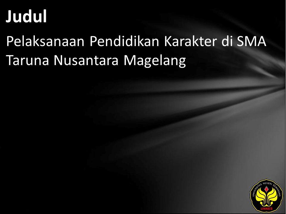 Judul Pelaksanaan Pendidikan Karakter di SMA Taruna Nusantara Magelang