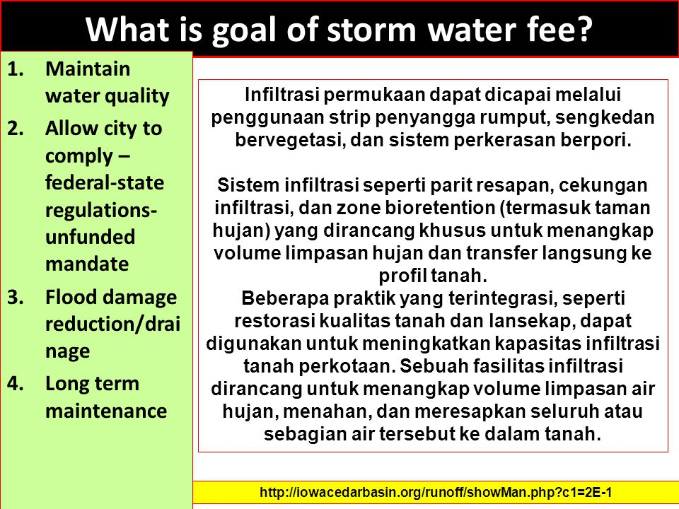 What is goal of storm water fee? 1.Maintain water quality 2.Allow city to comply – federal-state regulations- unfunded mandate 3.Flood damage reductio