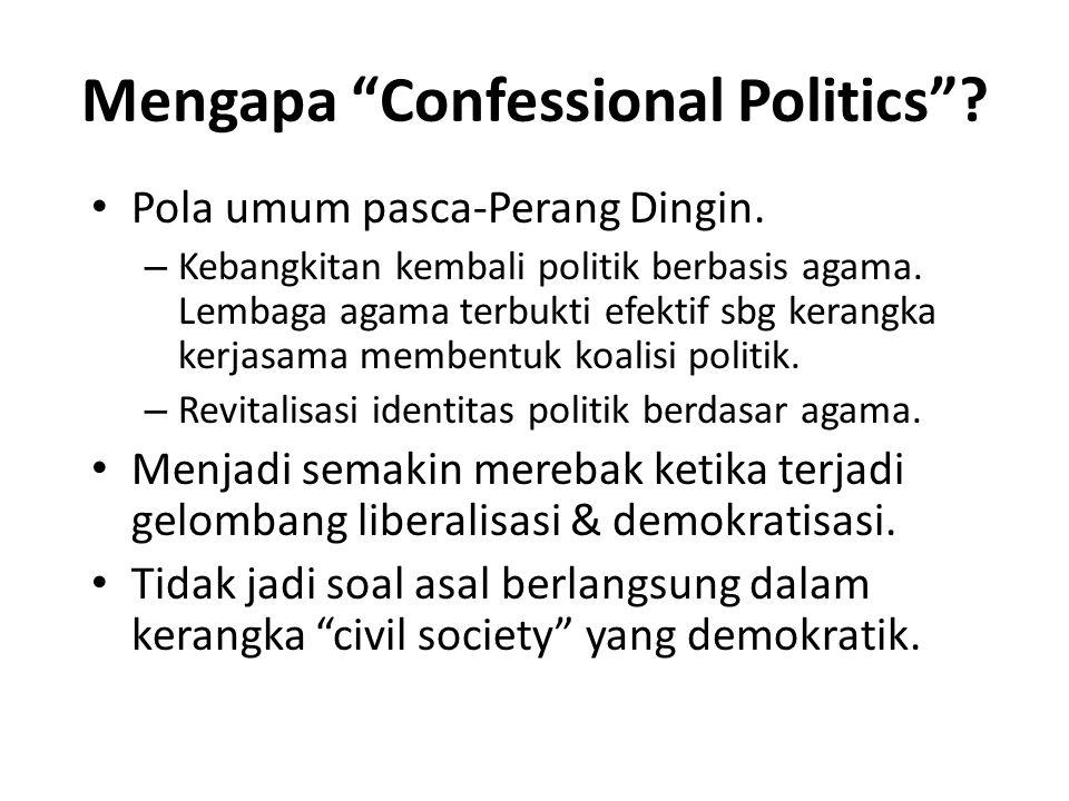 Confessional Politics = Otoriterisme.
