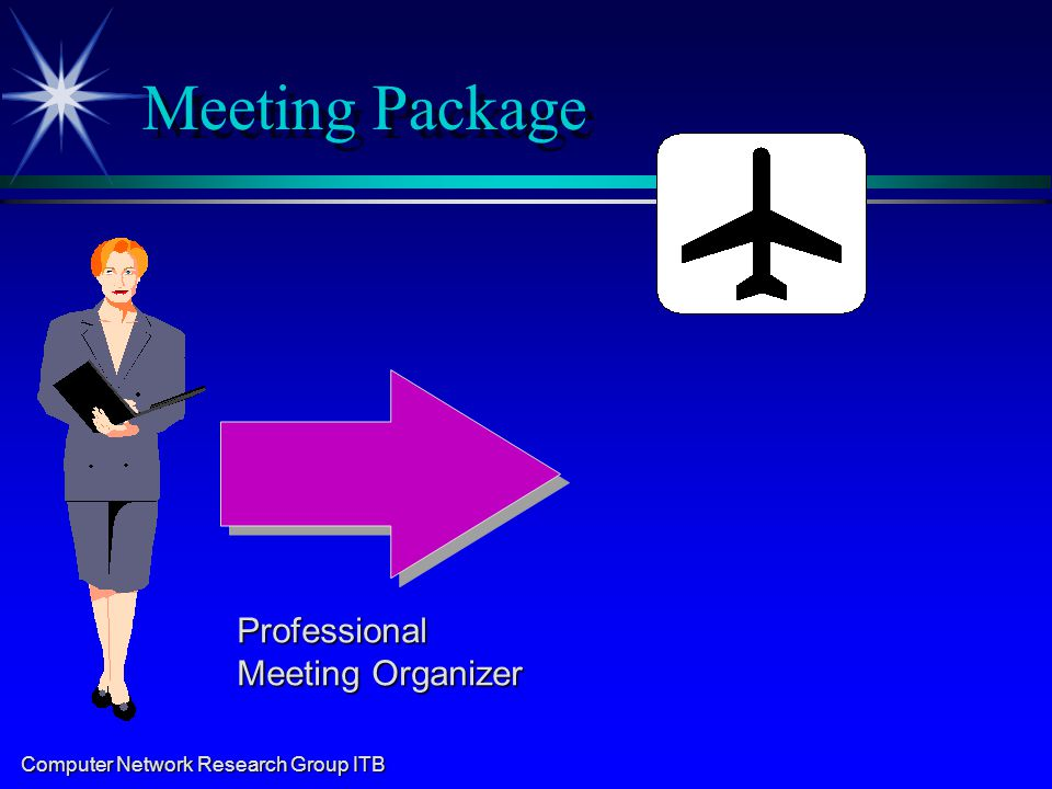 Computer Network Research Group ITB Meeting Package Professional Meeting Organizer