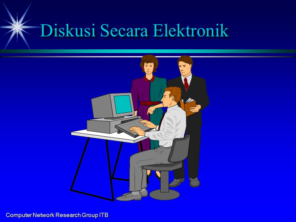 Computer Network Research Group ITB Diskusi Secara Elektronik