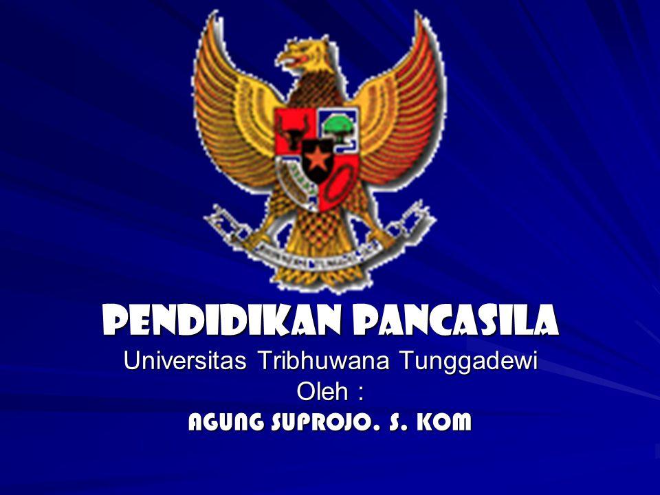 PANCASILA – KESATUAN YANG TAK TERPISAHKAN Pancasila yg lima ini adalah satu kesatuan.
