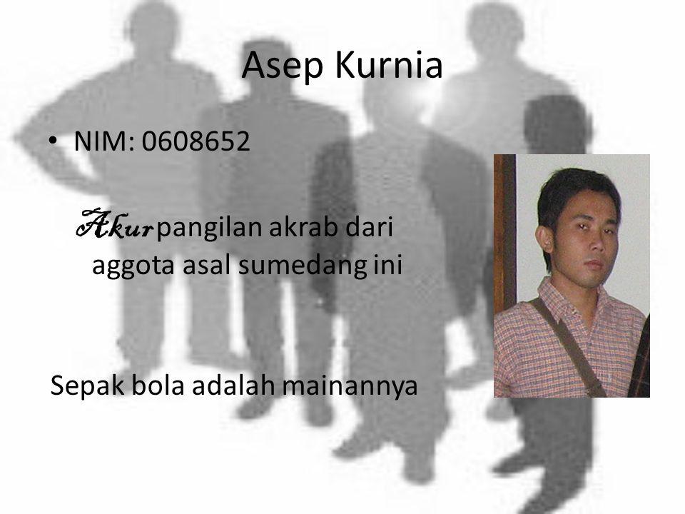 Anissa Sukmawati Cha namanya, anggun orangnya NIM: 0606132