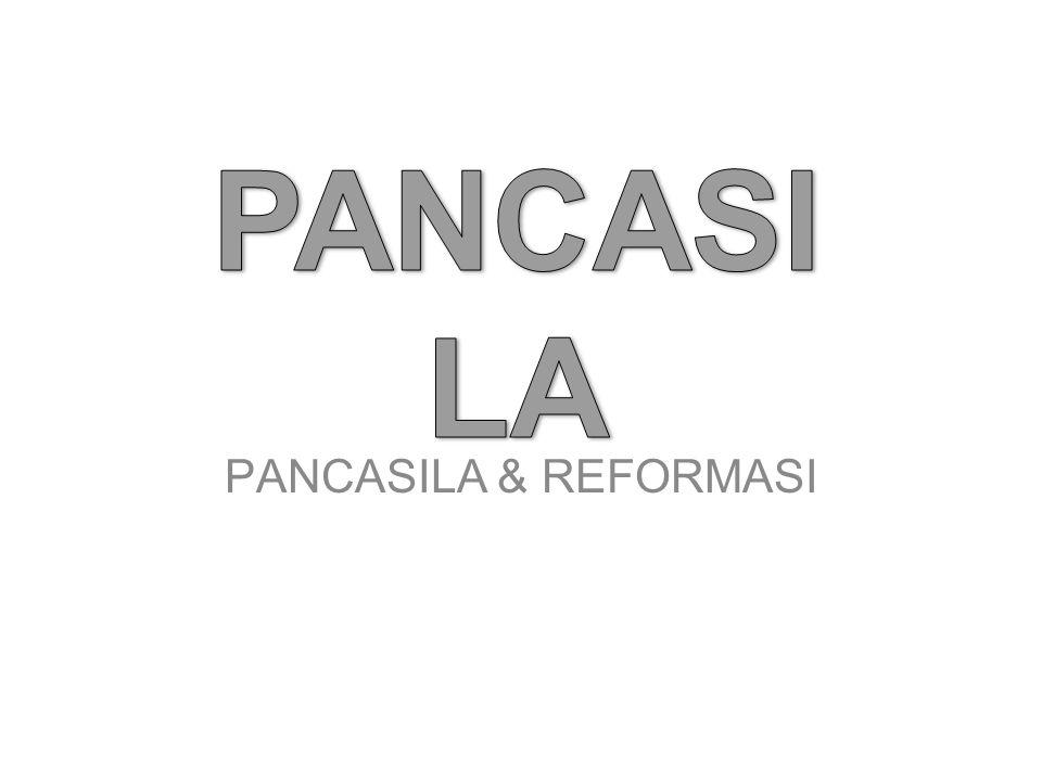 PERUBAHAN PANCASILA PADA ERA REFORMASI