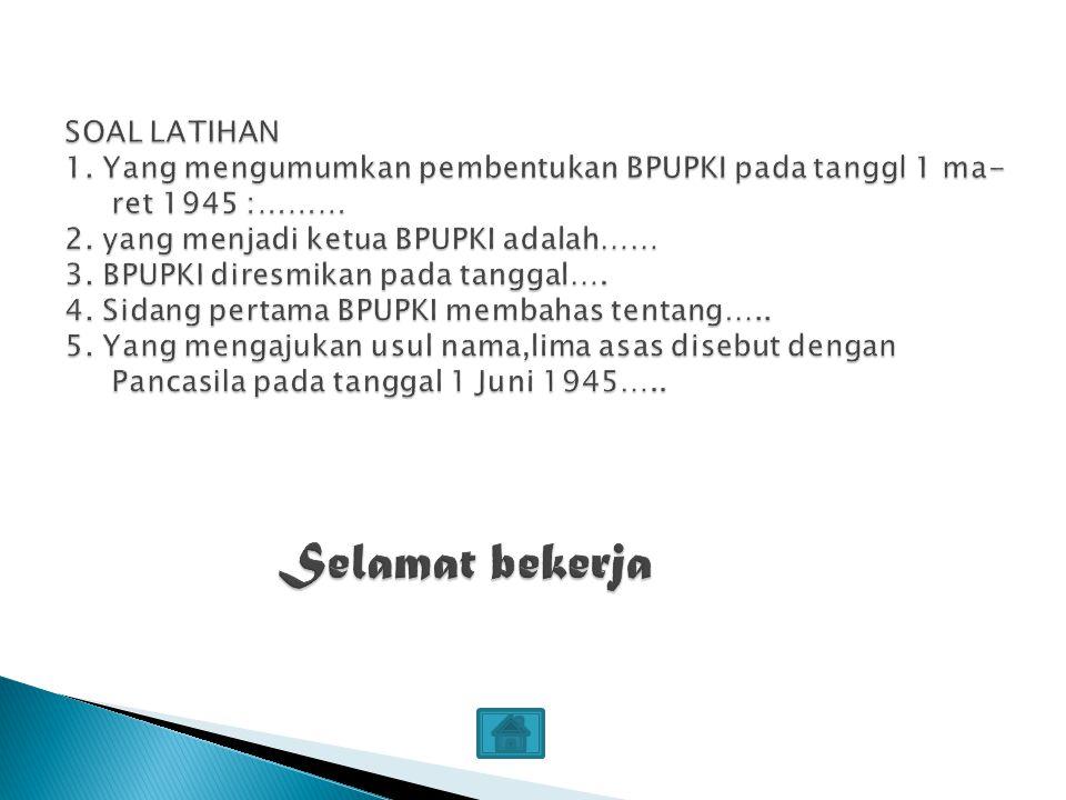 Ada tiga orang yang memberikan pandangannya mengenai dasar negara Indonesia yaitu Mr. Muhammad Yamin, Prof. Dr. Supomo dan Ir. Soekarno. Orang pertama