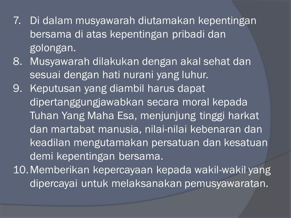 1.Sebagai warga Negara kedudukan, hak dan kewajiban yang sama.