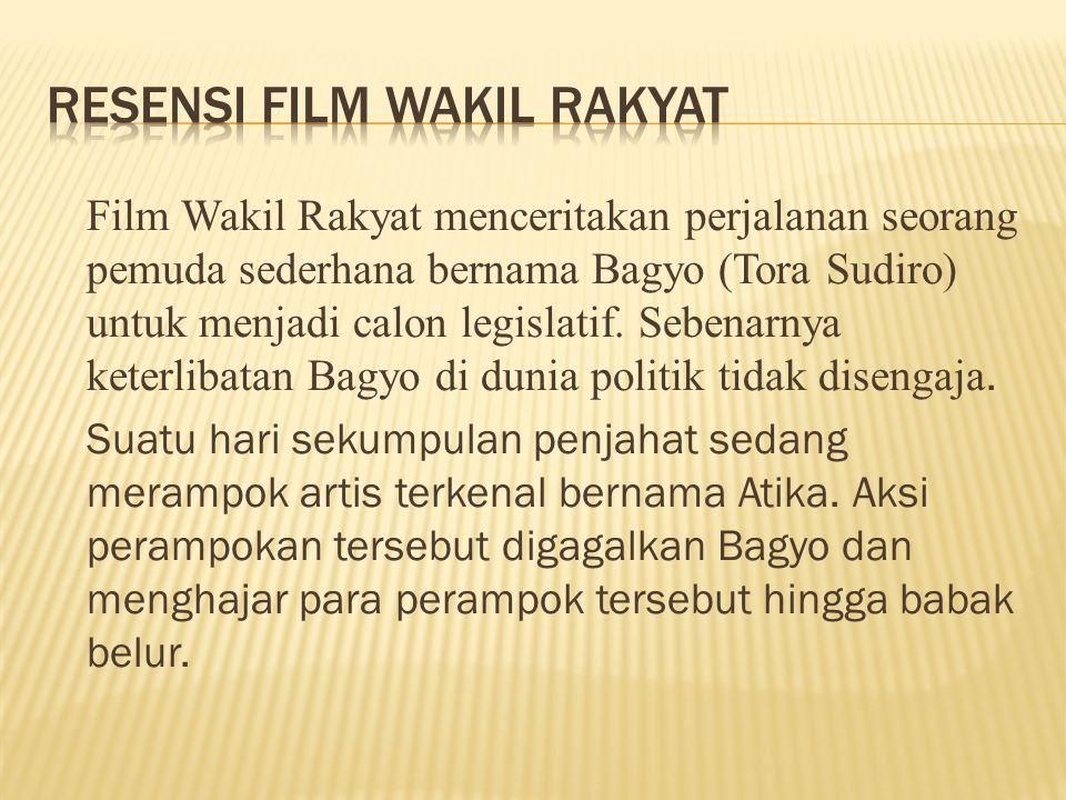 Film Wakil Rakyat menceritakan perjalanan seorang pemuda sederhana bernama Bagyo (Tora Sudiro) untuk menjadi calon legislatif. Sebenarnya keterlibatan