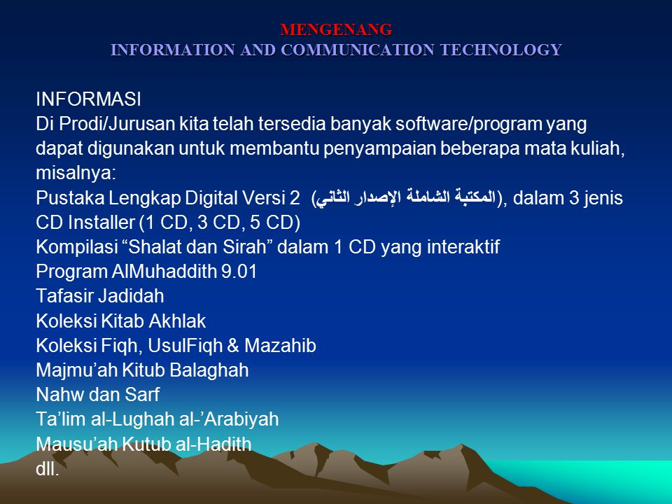 MENGENANG INFORMATION AND COMMUNICATION TECHNOLOGY PENGANTAR Apa ICT/TIK.