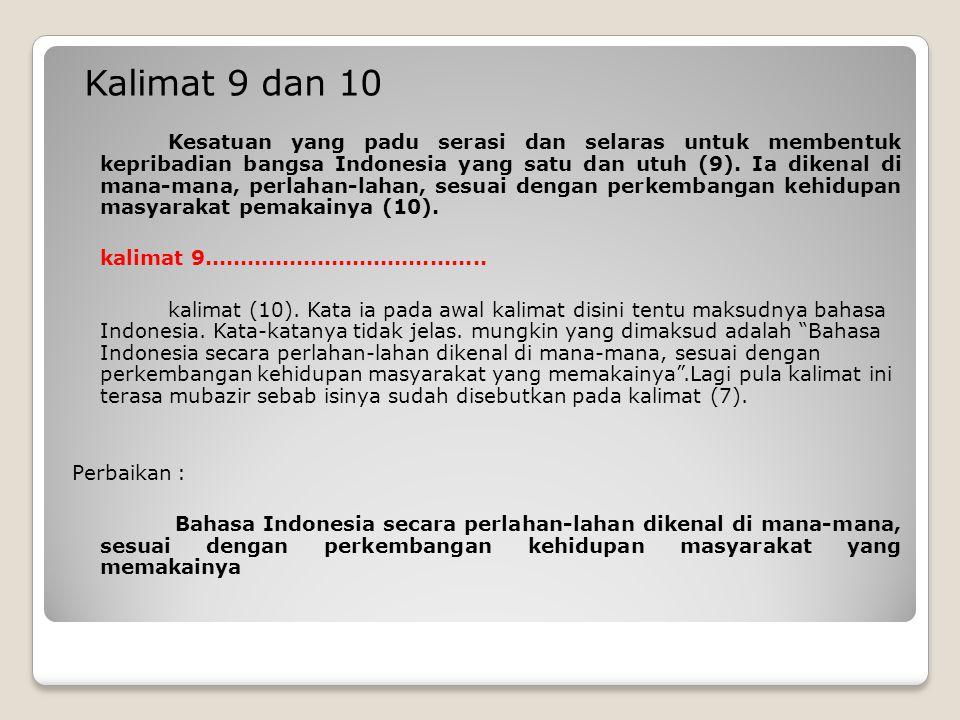 Kalimat 11 Dari penamaan BM ke BI tak ada bahasa-bahasa pun yang berambisi diangkat menjadi bahasa nasional (11).