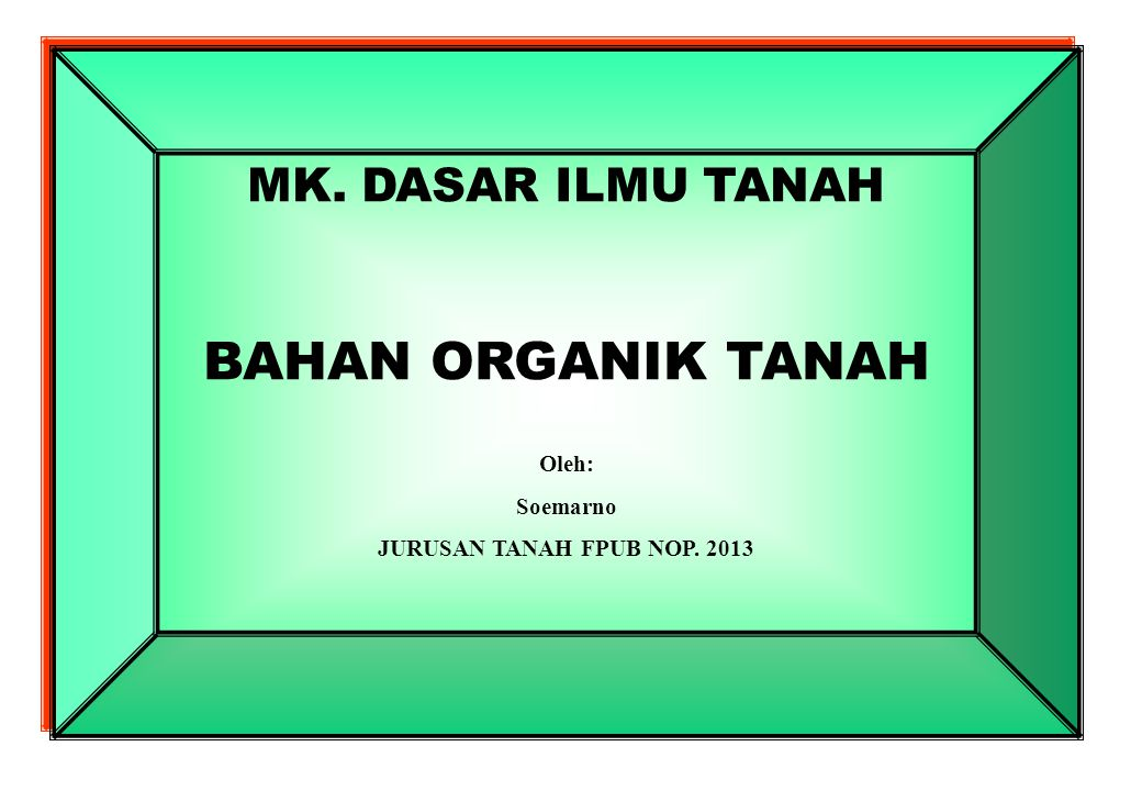ANALISIS BAHAN ORHANIK TANAH Diunduh dari sumber: …… 26/10/2012 Soil Analysis - Organic Matter Walkley- Black Method 1.Jackson, M.