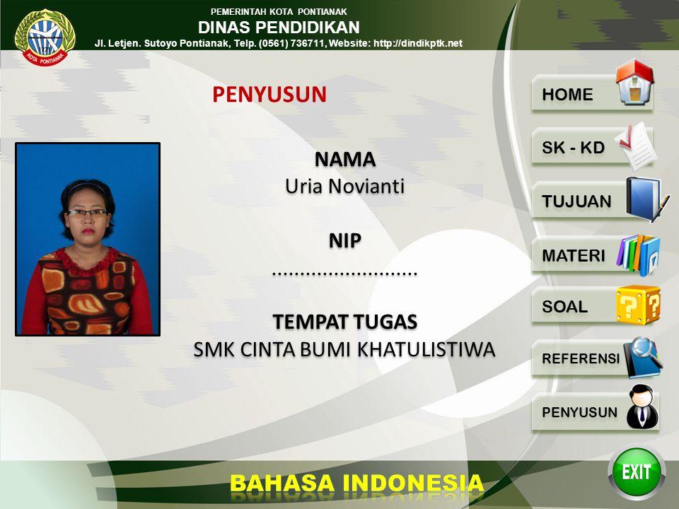 PEMERINTAH KOTA PONTIANAK DINAS PENDIDIKAN Jl. Letjen. Sutoyo Pontianak, Telp. (0561) 736711, Website: http://dindikptk.net 32 Bahasa Indonesia SMK/MA
