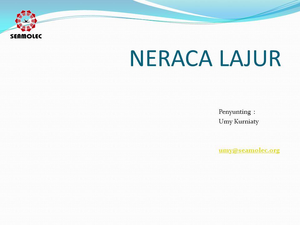 NERACA LAJUR Penyunting : Umy Kurniaty umy@seamolec.org