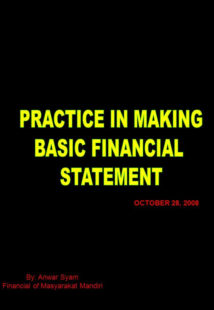 Laporan Keuangan atau Financial Statement adalah : Sebuah laporan keuangan yang menunjukan sejumlah harta / kekayaan sebuah perusahaan / organisasi dan juga perubahan – perubahan kekayaan / harta yang terjadi dalam suatu periode tertentu, sebagai landasan pembuatan keputusan untuk periode berikutnya