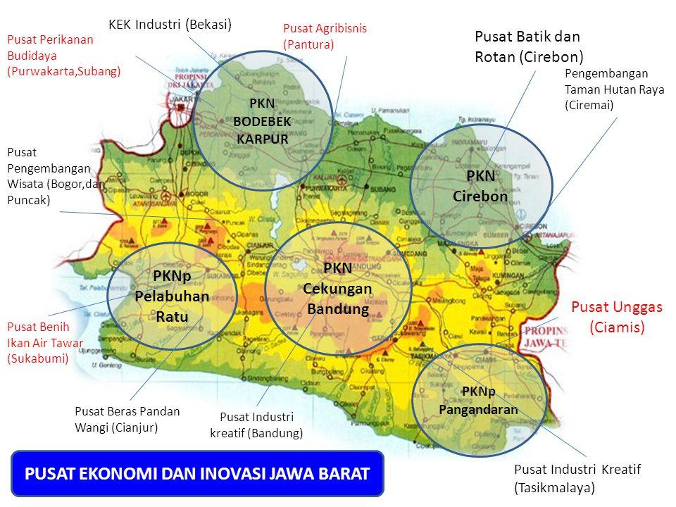 PKN Cirebon PKN Cekungan Bandung PKN BODEBEK KARPUR PKNp Pelabuhan Ratu PKNp Pangandaran Pusat Industri kreatif (Bandung) Pusat Beras Pandan Wangi (Ci