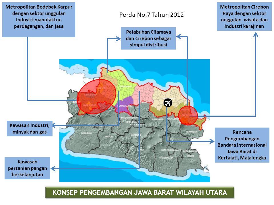 Metropolitan Bodebek Karpur dengan sektor unggulan Industri manufaktur, perdagangan, dan jasa Metropolitan Cirebon Raya dengan sektor unggulan wisata