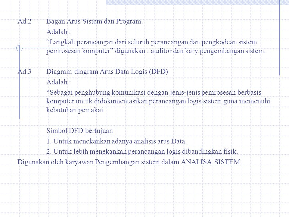 Ad.2 Bagan Arus Sistem dan Program.