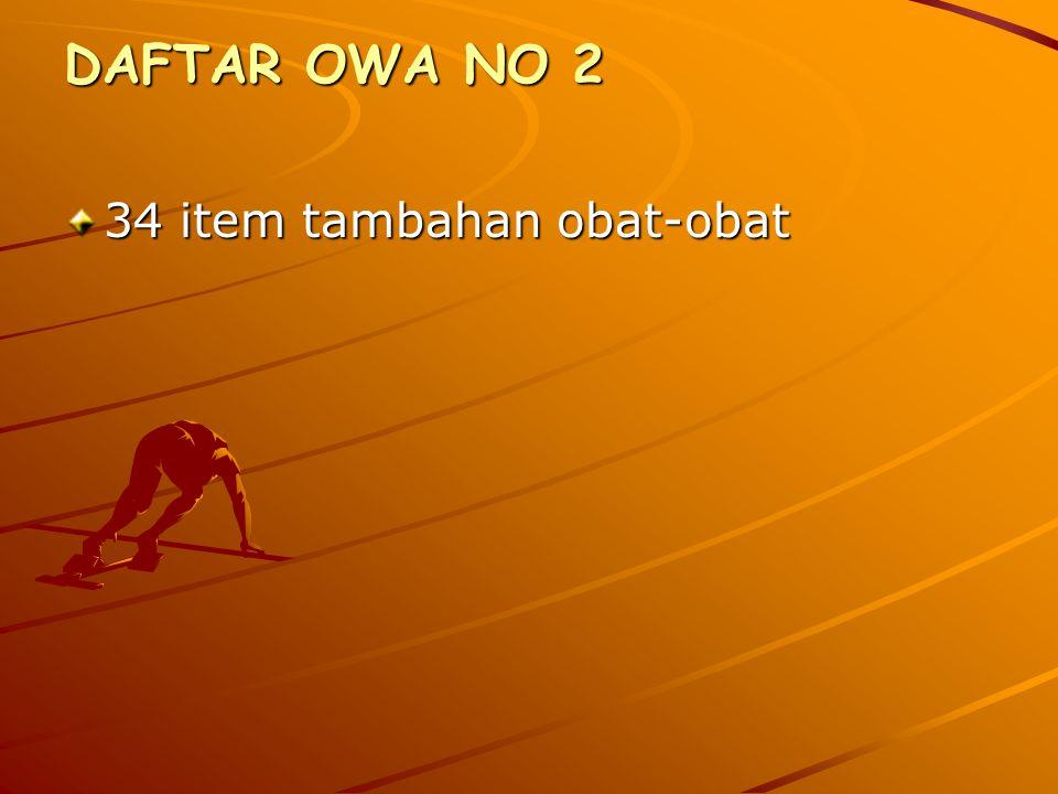 DAFTAR OWA NO 2 34 item tambahan obat-obat