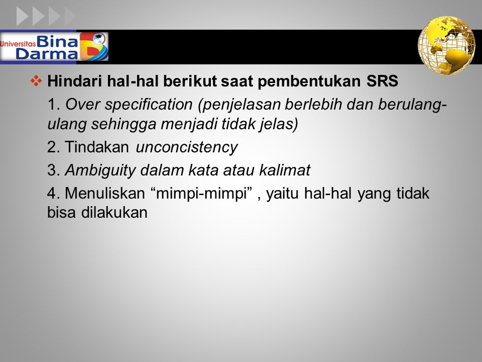 LOGO  Hindari hal-hal berikut saat pembentukan SRS 1.