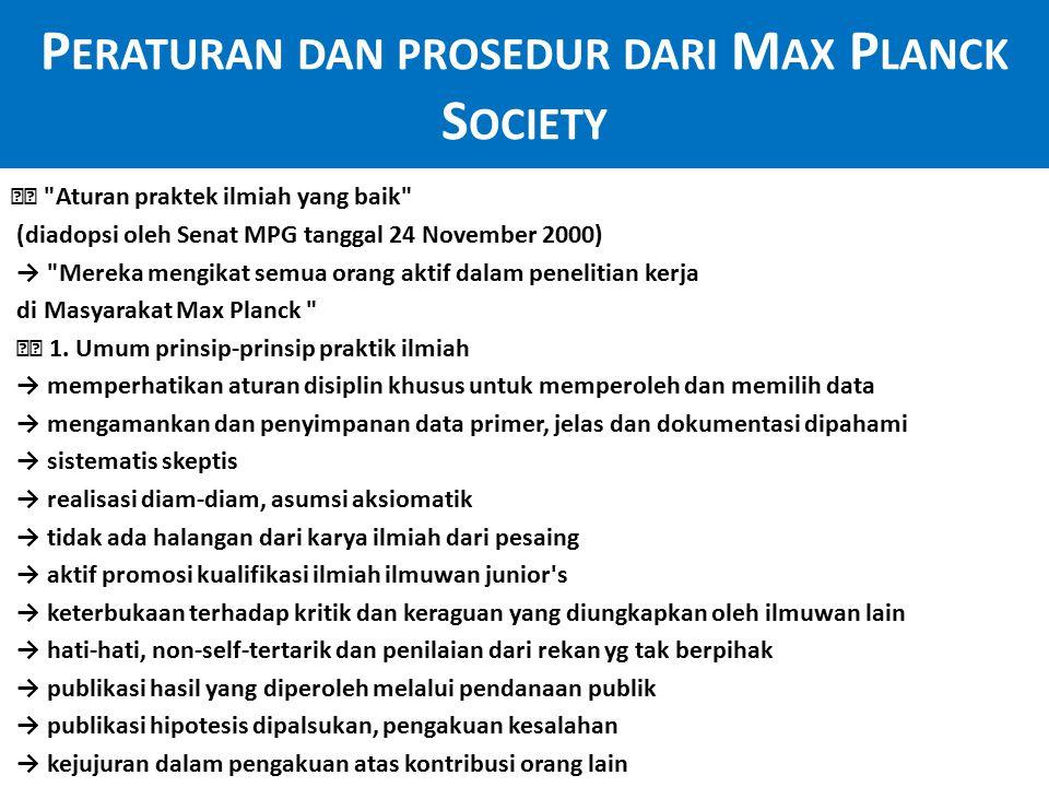 P ERATURAN DAN PROSEDUR DARI M AX P LANCK S OCIETY 2.