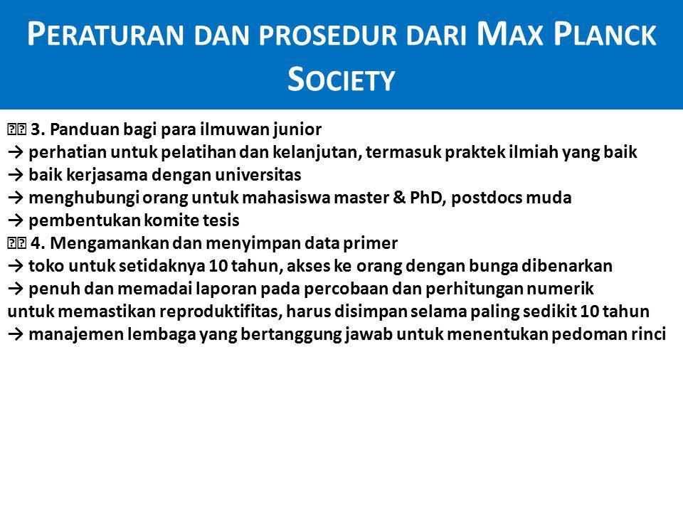 P ERATURAN DAN PROSEDUR DARI M AX P LANCK S OCIETY 5.