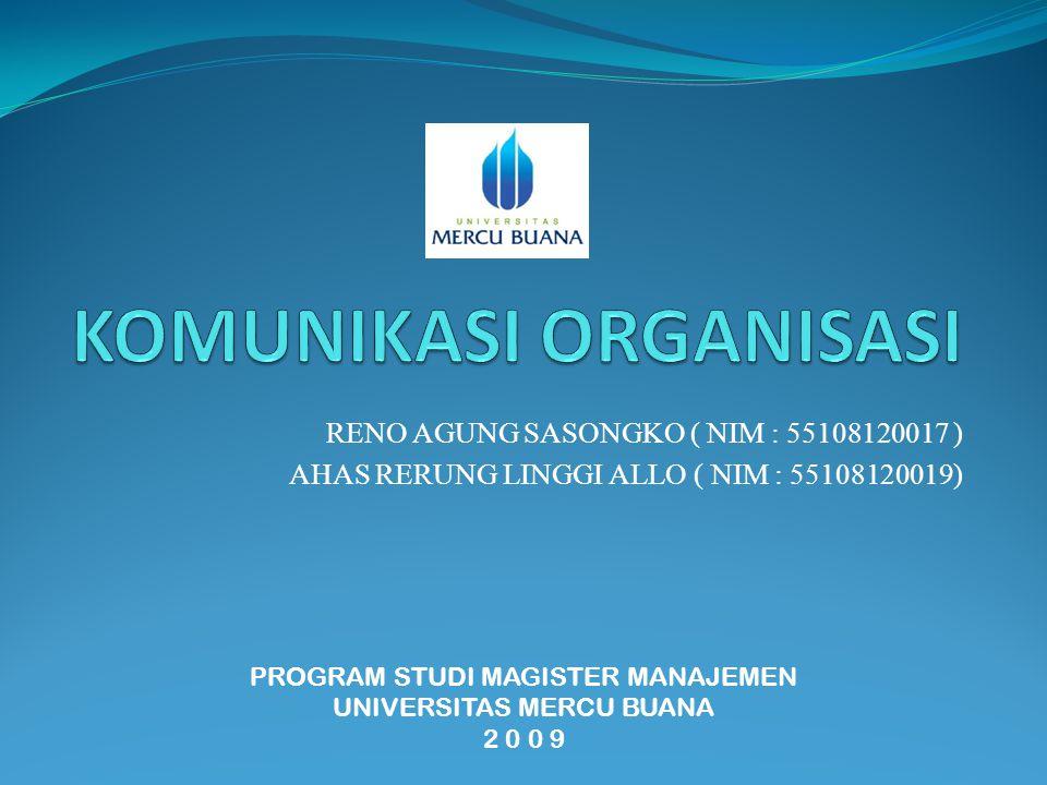 RENO AGUNG SASONGKO ( NIM : 55108120017 ) AHAS RERUNG LINGGI ALLO ( NIM : 55108120019) PROGRAM STUDI MAGISTER MANAJEMEN UNIVERSITAS MERCU BUANA 2 0 0