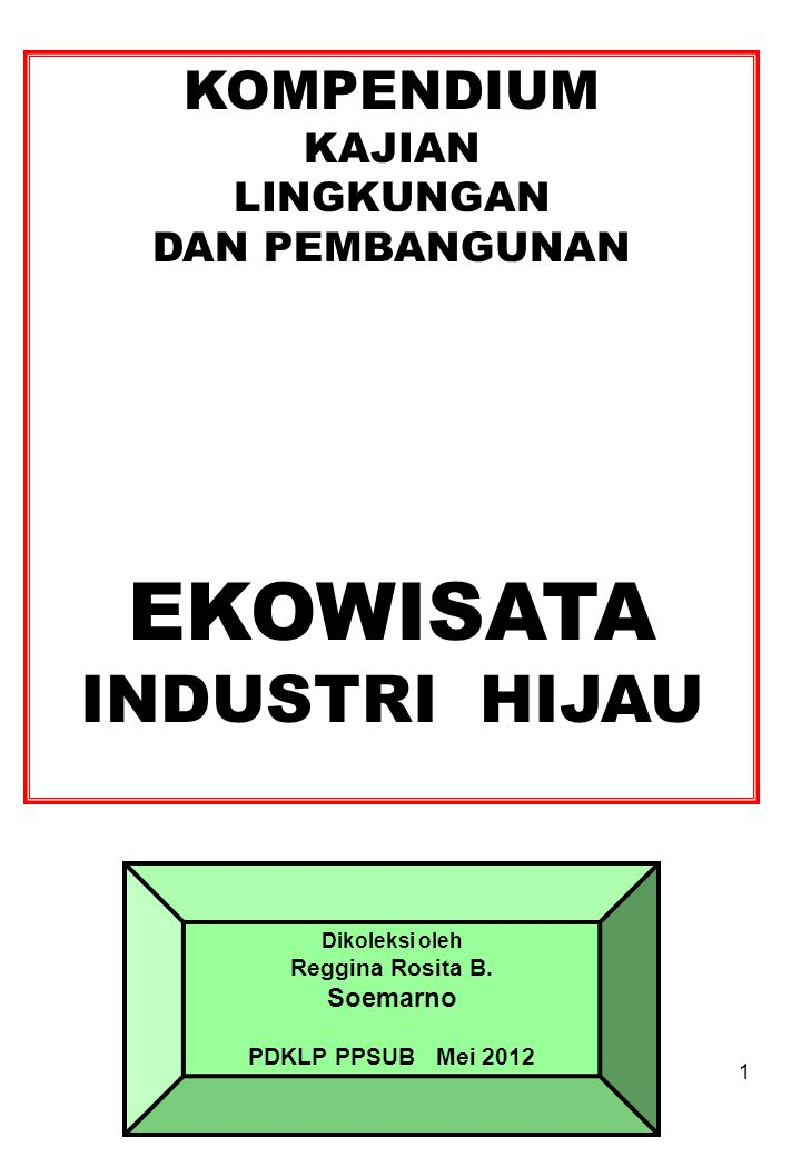 MINIMISASI LIMBAH Sumber: http://recyclemaniacs.org/participate/rules/divisions-categories/waste-minimization…..