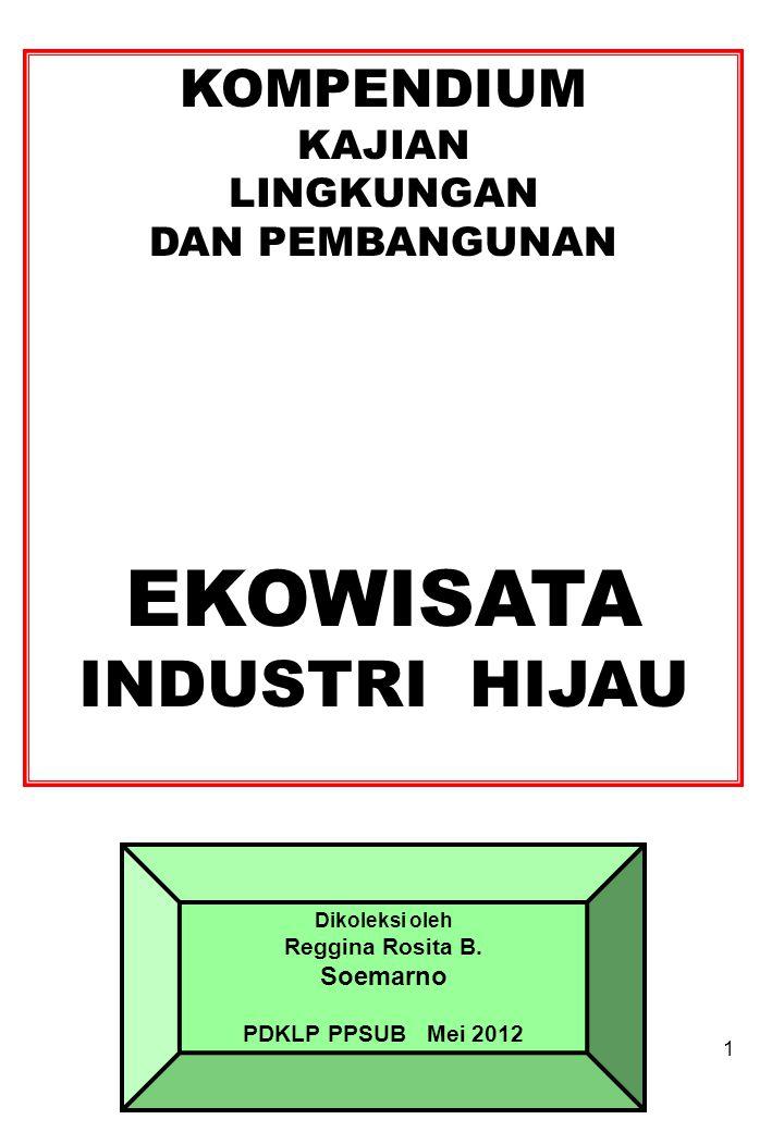 KEMENPERIN JANJIKAN INSENTIF UNTUK INDUSTRI HIJAU Sumber: http://agroindonesia.co.id/2012/03/29/kemenperin-janjikan-insentif-untuk-industri-hijau/ …..