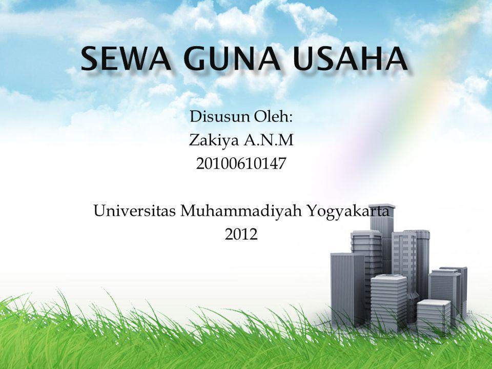 Disusun Oleh: Zakiya A.N.M 20100610147 Universitas Muhammadiyah Yogyakarta 2012