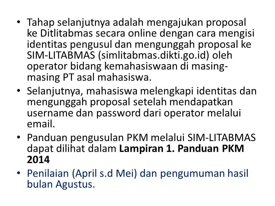 Tahap selanjutnya adalah mengajukan proposal ke Ditlitabmas secara online dengan cara mengisi identitas pengusul dan mengunggah proposal ke SIM-LITABM