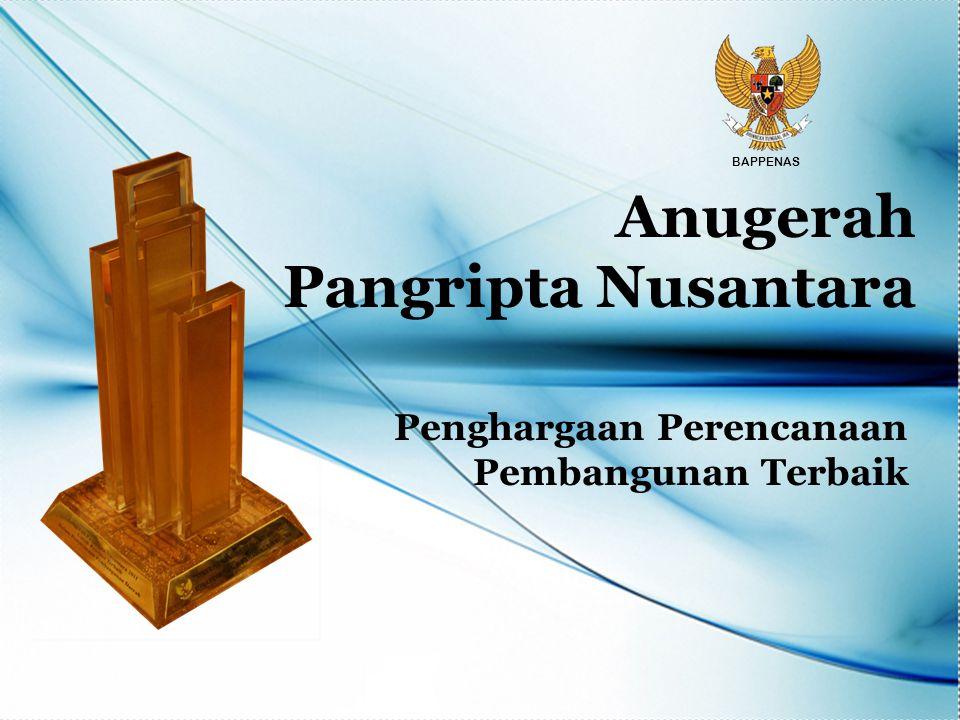 Anugerah Pangripta Nusantara Penghargaan Perencanaan Pembangunan Terbaik BAPPENAS