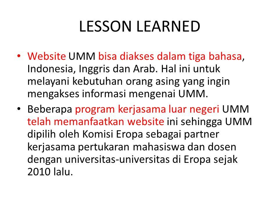 LESSON LEARNED Website UMM bisa diakses dalam tiga bahasa, Indonesia, Inggris dan Arab.
