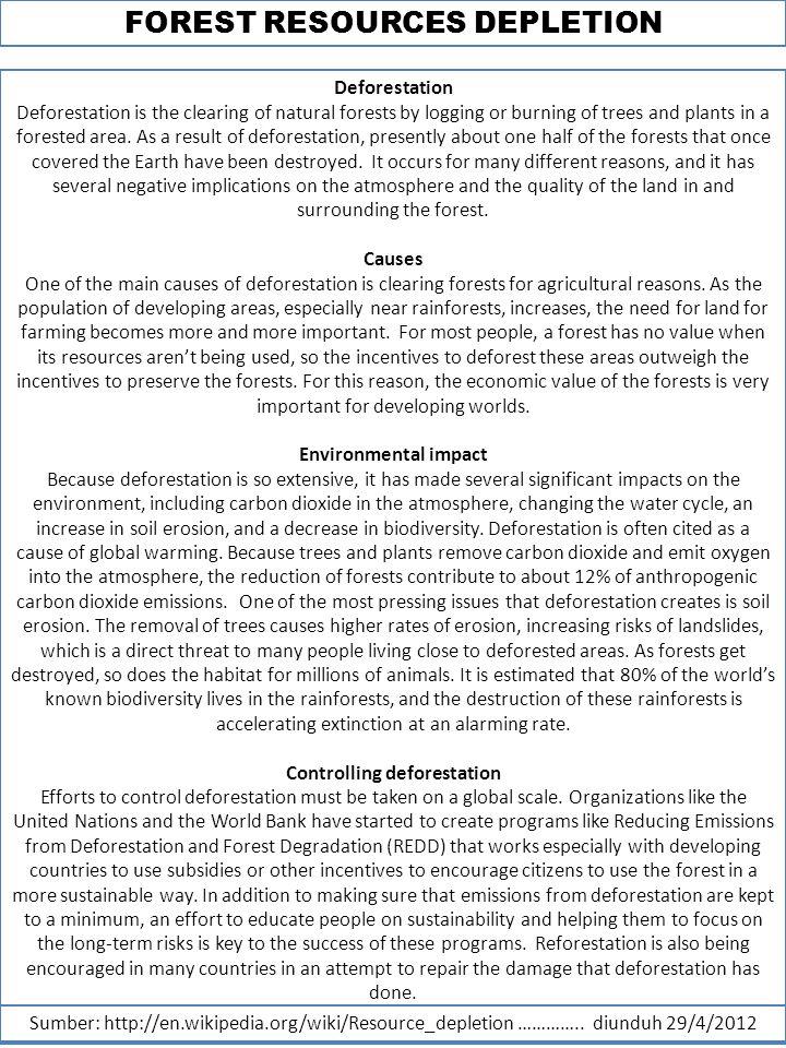 FOREST RESOURCES DEPLETION Sumber: http://en.wikipedia.org/wiki/Resource_depletion …………..