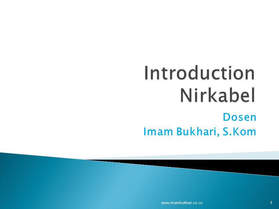 Dosen Imam Bukhari, S.Kom 1 www.imambukhari.co.cc